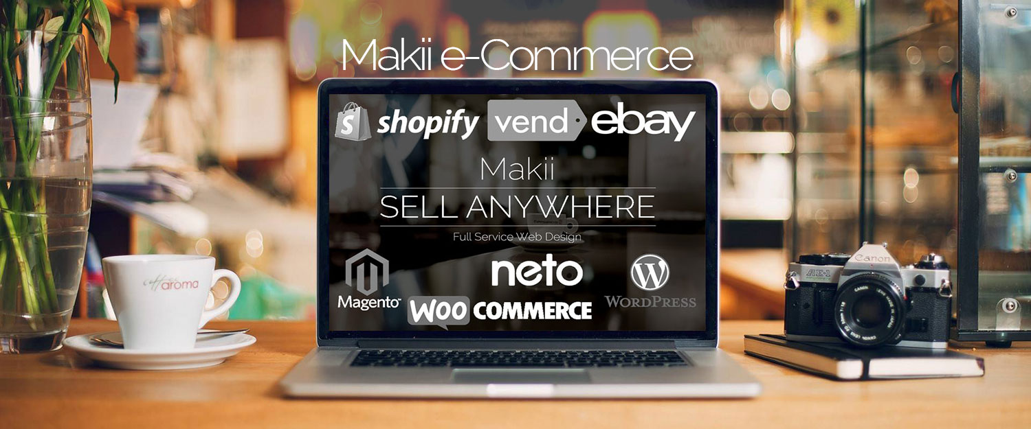 E-COMMERCE WEBSITE DESIGN Central Coast online retail experts Makii